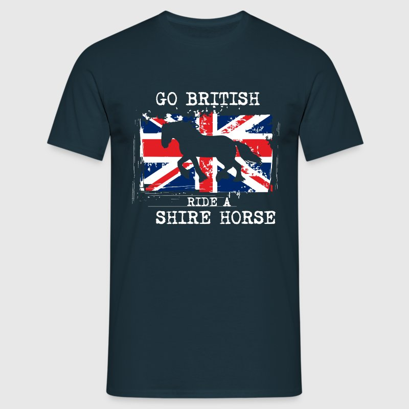 Go British - ride a Shire Horse T-Shirts - Men's T-Shirt