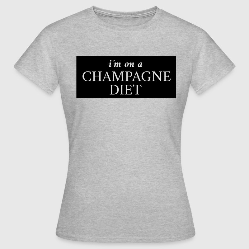 I'm on a champagne diet T-shirts - Dame-T-shirt