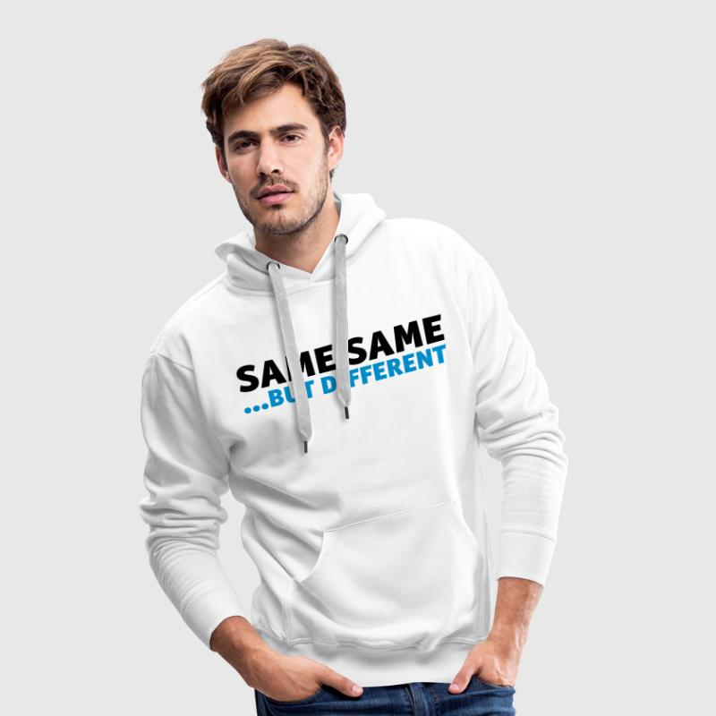 same same, but different Hoodies & Sweatshirts - Men's Premium Hoodie