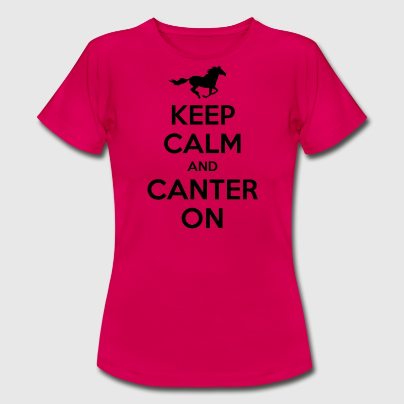 Keep Calm And Canter On Horse Design T Shirt Spreadshirt