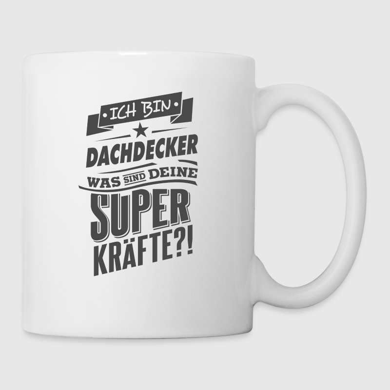 neu superpower dachdecker rahmenlos geschenk tassen zubeh r tasse spreadshirt. Black Bedroom Furniture Sets. Home Design Ideas