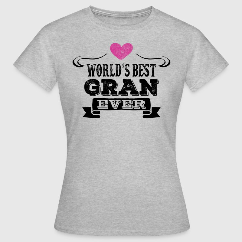 World's Best Gran Ever T-Shirts - Women's T-Shirt