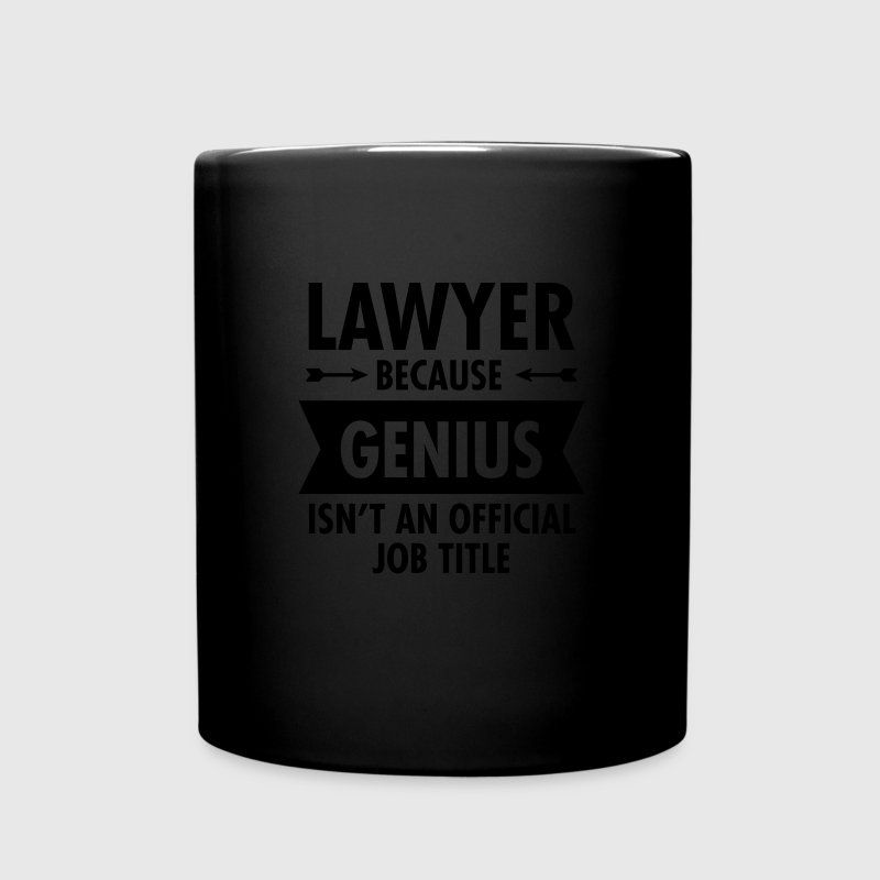 Lawyer Because Genius Isn't An Official Job Title Mugs & Drinkware - Full Colour Mug