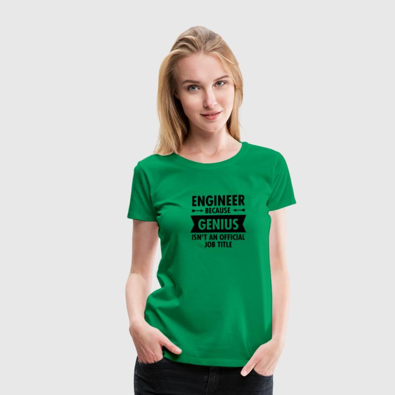 Engineer - Genius T-shirts - Vrouwen Premium T-shirt