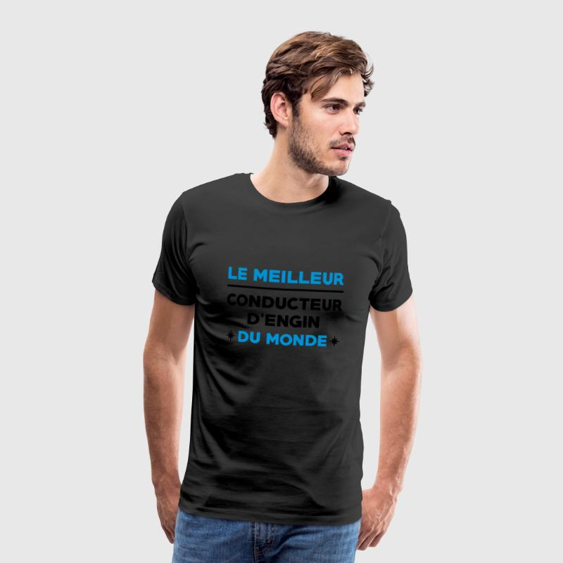 Conducteur d'engin / BTP / Travaux / Construction Tee shirts - T-shirt Premium Homme