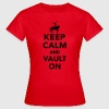 Keep calm and vault on T-Shirts - Frauen T-Shirt