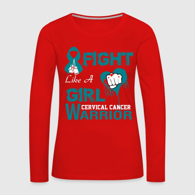 fight like a girl cervical cancer Long Sleeve Shirts - Women's Premium Longsleeve Shirt