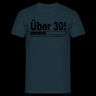 30. Geburtstag   Ü30 Verdrängung T Shirts   Männer T Shirt