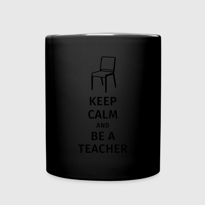 keep calm and be a teacher Tassen & Zubehör - Tasse einfarbig