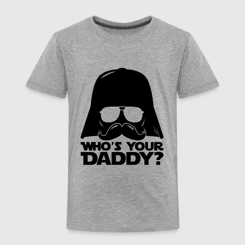 Lustige Who's your daddy sprüche T-Shirts - Kinder Premium T-Shirt