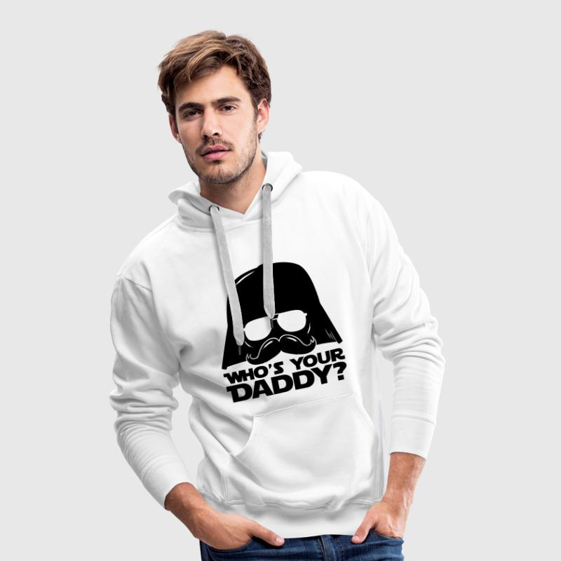 Who's your geek daddy humour citation  Sweat-shirts - Sweat-shirt à capuche Premium pour hommes