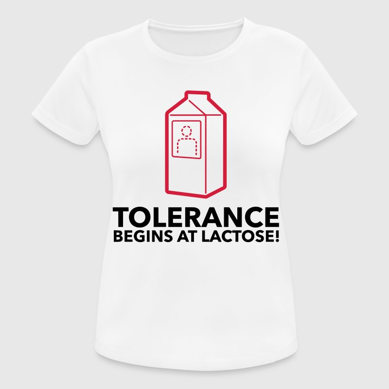 Tolerance begins with lactose! T-Shirts - Women's Breathable T-Shirt