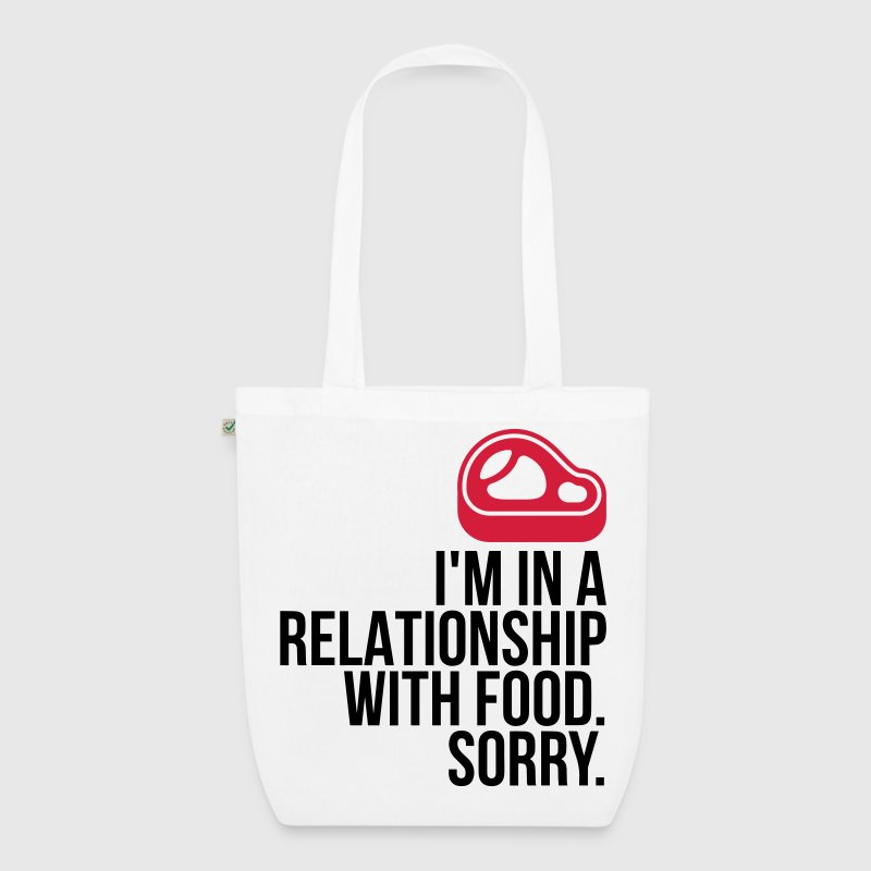 I am in a relationship with food Bags & Backpacks - EarthPositive Tote Bag