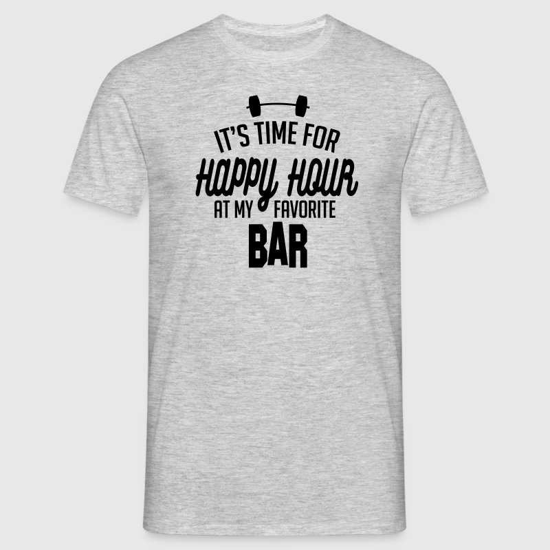 it's time for happy hour at my favorite bar C 1c T-Shirts - Men's T-Shirt