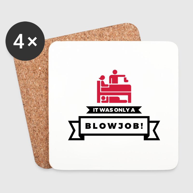 It was just a blowjob! Mugs & Drinkware - Coasters (set of 4)