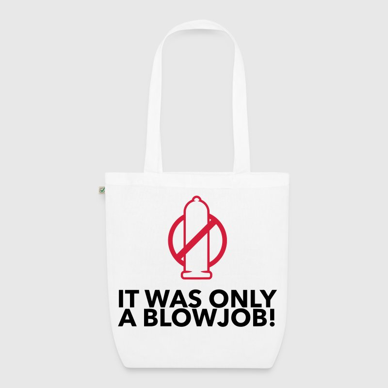It was just a blowjob! Bags & Backpacks - EarthPositive Tote Bag