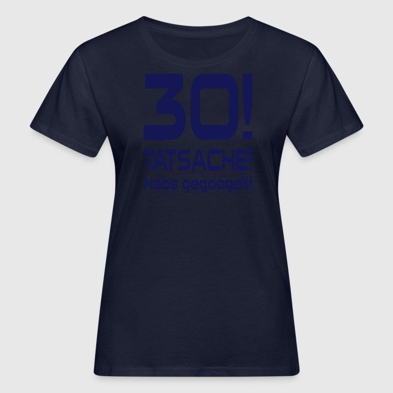 gegoogelt 30 geburtstag t shirt spreadshirt. Black Bedroom Furniture Sets. Home Design Ideas