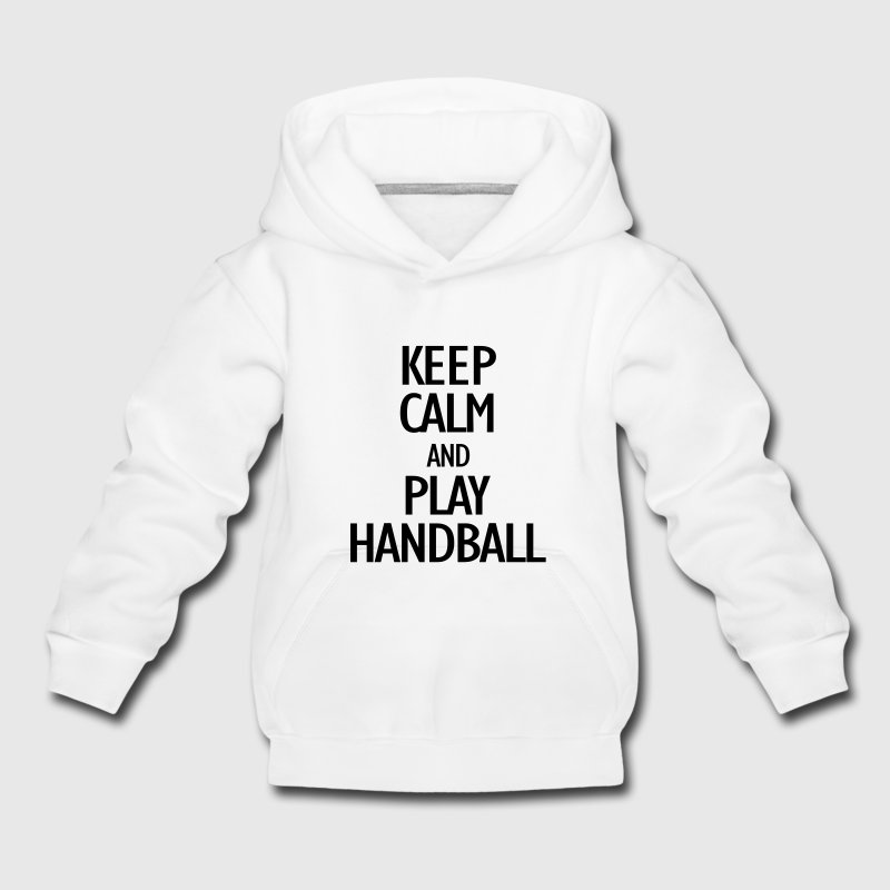 keep calm and play handball Sweats - Pull à capuche Premium Enfant