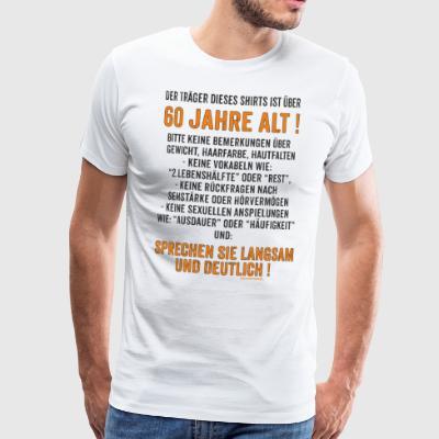 suchbegriff 39 60 geburtstag spruch 39 t shirts online bestellen spreadshirt. Black Bedroom Furniture Sets. Home Design Ideas