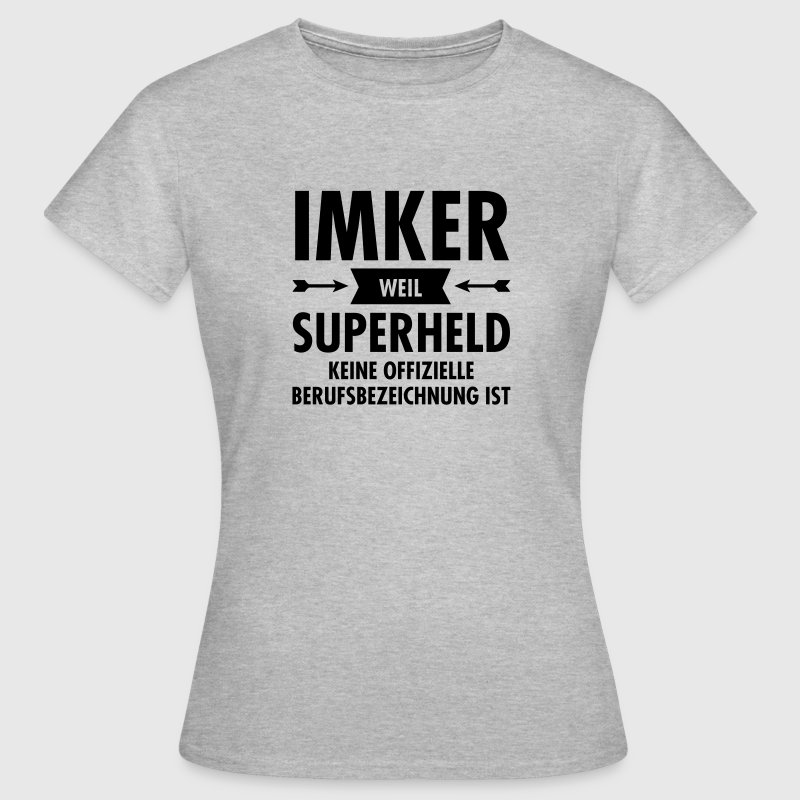Imker - Superheld T-Shirts - Frauen T-Shirt