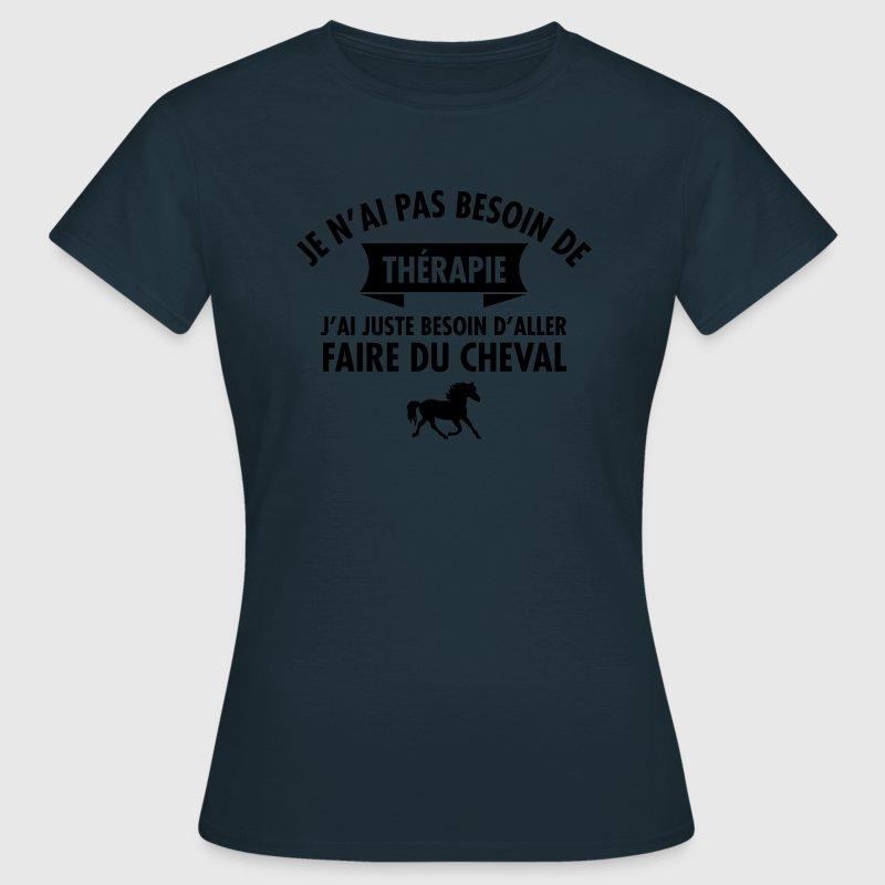 tee shirt th rapie faire du cheval spreadshirt. Black Bedroom Furniture Sets. Home Design Ideas