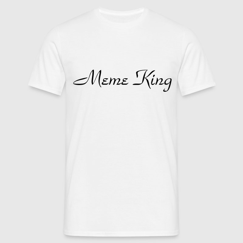 Meme King - Men's T-Shirt