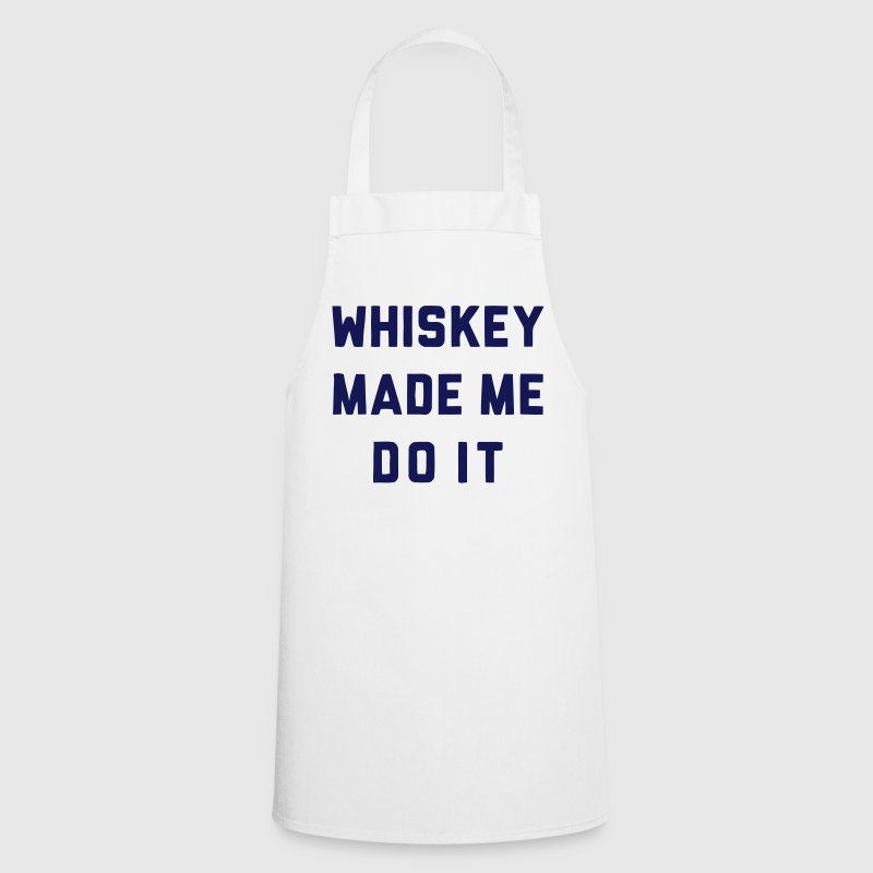 WHISKEY MADE ME DO IT  Aprons - Cooking Apron