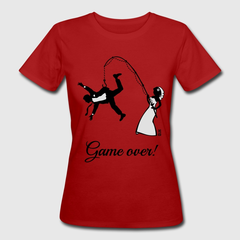 Game Over (Braut Angelt Ehemann / JGA) T-Shirts - Frauen Bio-T-Shirt