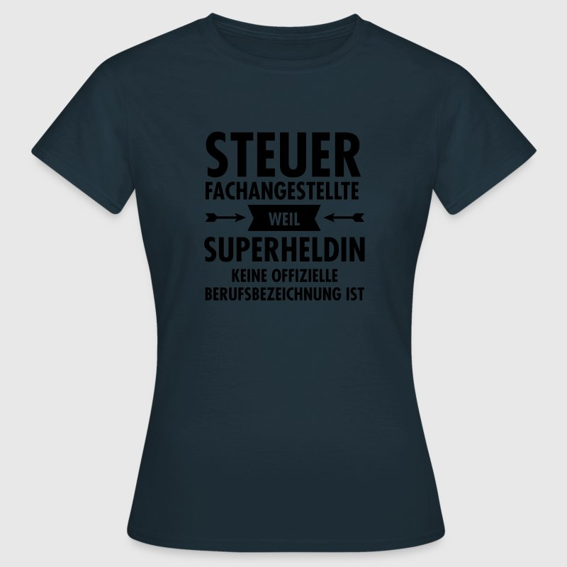 Steuerfachangestellte - Superheldin T-Shirts - Frauen T-Shirt