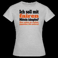 Fair Kämpfen Sport Spruch T Shirts   Frauen T Shirt
