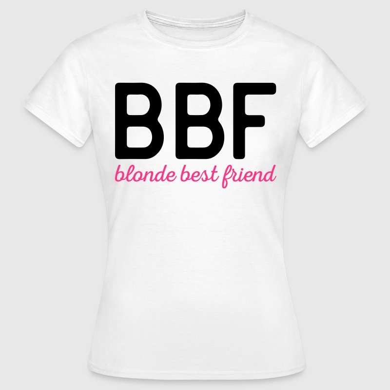 Best Friend Quotes For Shirts: Blonde Best Friend Funny Quote T-Shirt