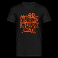 40 Geburtstag 40. Geschenk Geburtstagsgeschenk   Männer T Shirt