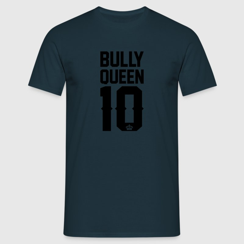 Bully-Queen - Männer T-Shirt