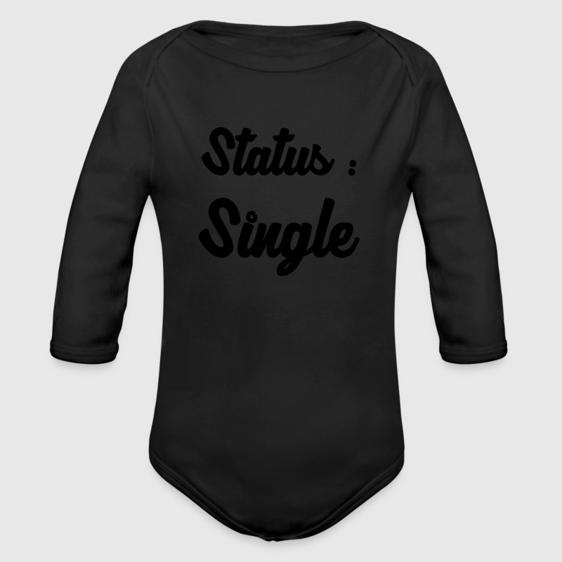 Single / Fuck / Sex / Seduction / Sexy / Party Baby Bodysuits - Organic Longsleeve Baby Bodysuit