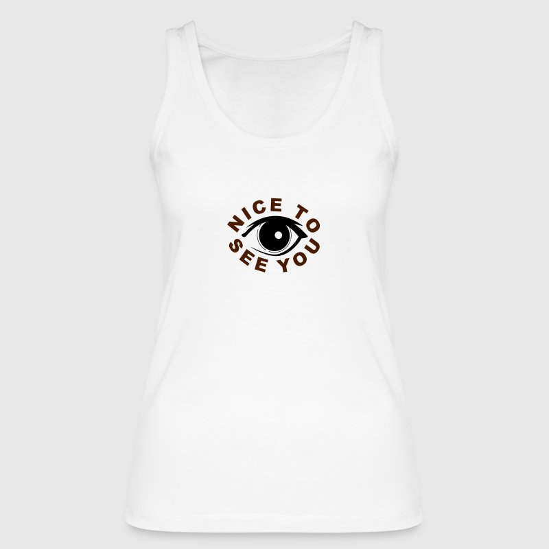 Nice to see you Tops - Frauen Bio Tank Top von Stanley & Stella