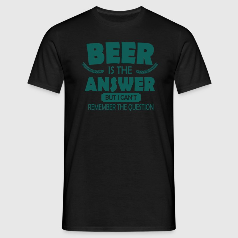 Beer is the answer T-paidat - Miesten t-paita