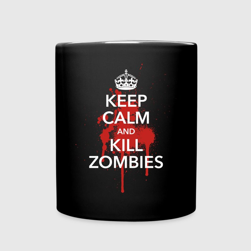 keep calm and kill zombies Halloween Blut Krone - Tasse einfarbig