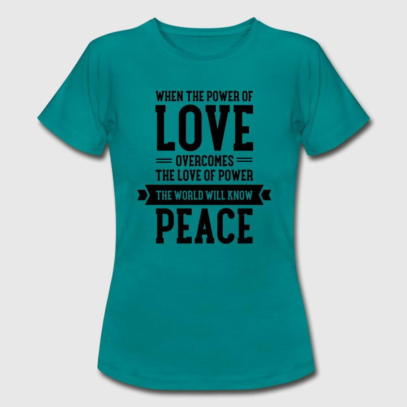 Love - Peace T-Shirts - Women's T-Shirt
