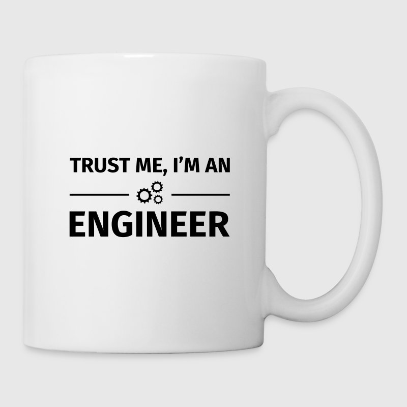 Trust me I'm an Engineer Tazas y accesorios - Taza