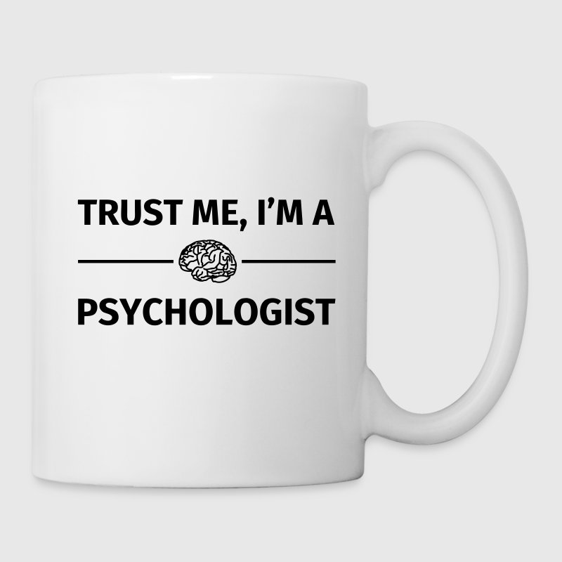 Trust me I'm a Psychologist Tazas y accesorios - Taza