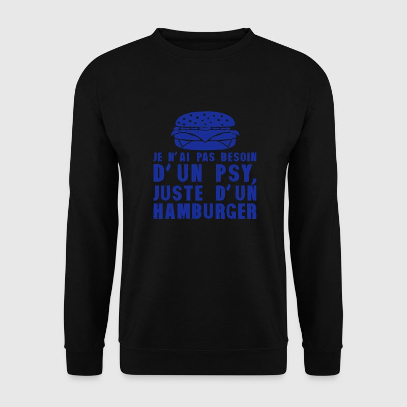 hamburger pas besoin psychologue humour Sweat-shirts - Sweat-shirt Homme