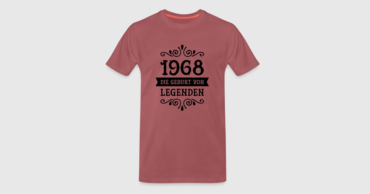 1968 die geburt von legenden t shirt spreadshirt. Black Bedroom Furniture Sets. Home Design Ideas
