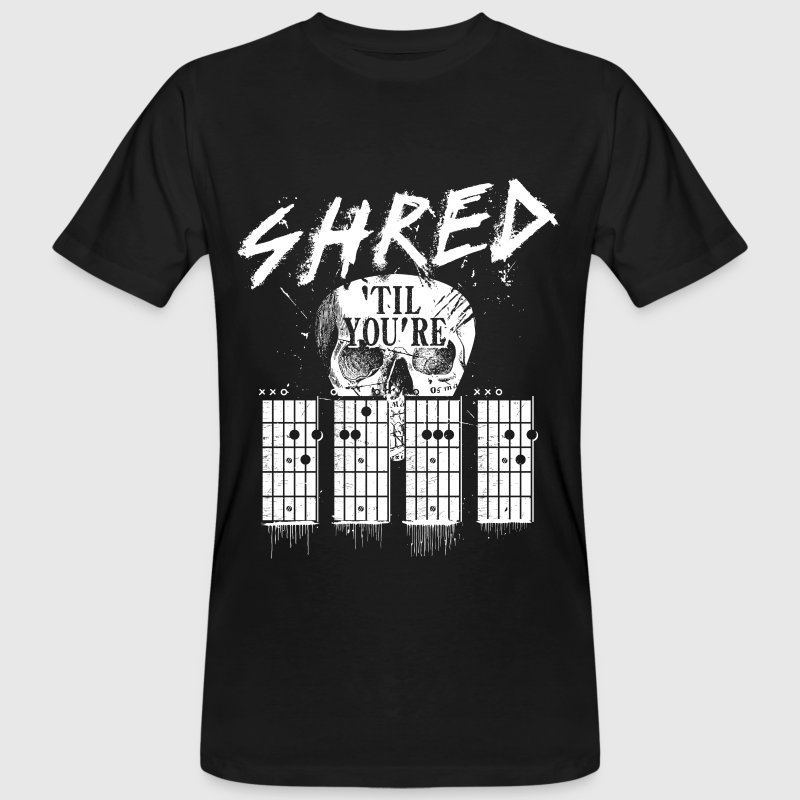 Negro Shred 'til you're dead Camisetas - Camiseta ecológica hombre