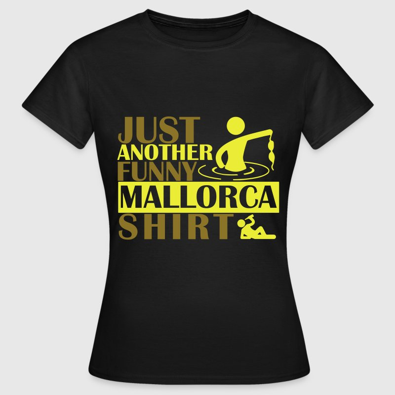 JUST ANOTHER FUNNY MALLORCA SHIRT Camisetas - Camiseta mujer