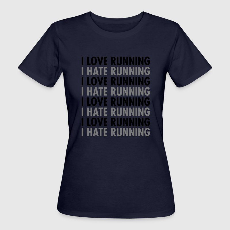 I Love / Hate Running T-Shirts - Women's Organic T-shirt