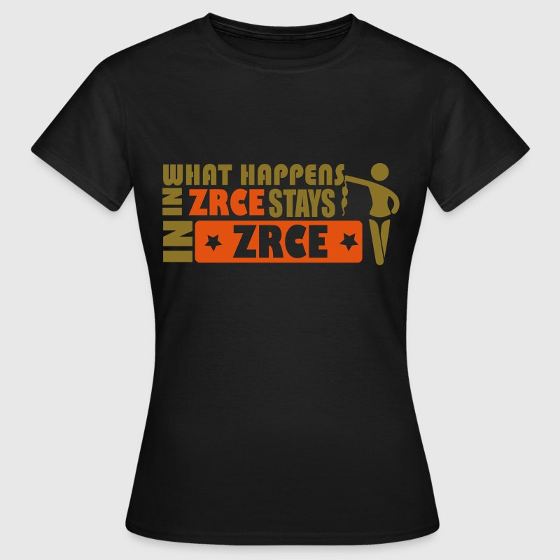 WHAT HAPPENS IN ZRCE STAYS IN ZRCE Tee shirts - T-shirt Femme