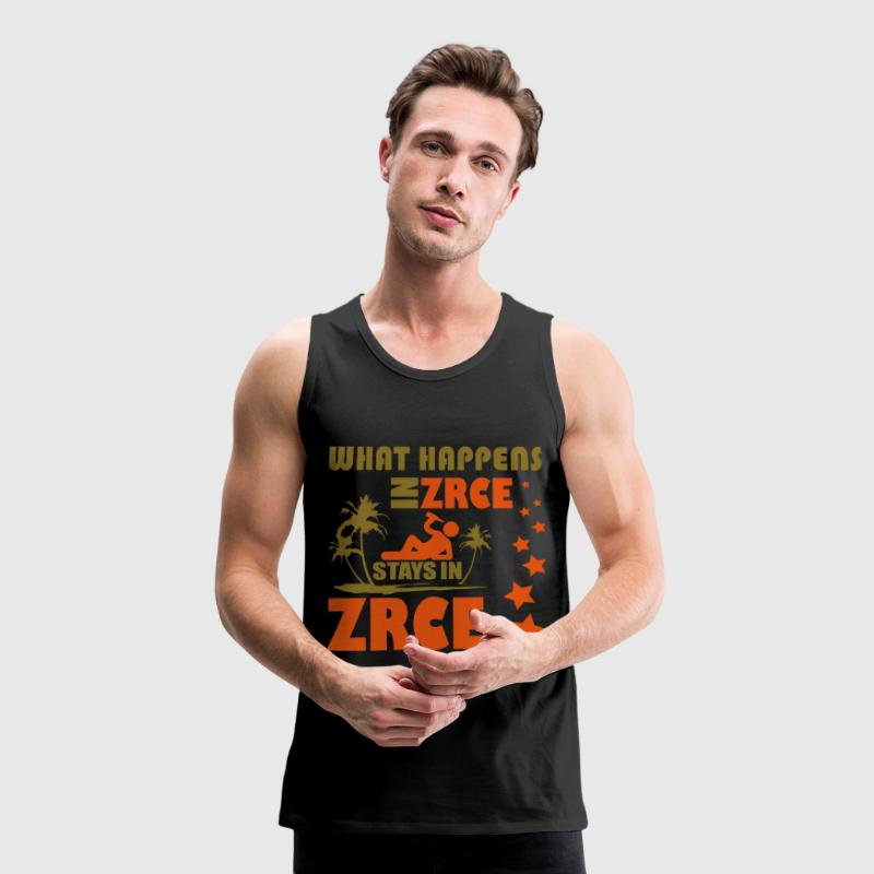WHAT HAPPENS IN ZRCE STAYS IN ZRCE Sportbekleidung - Männer Premium Tank Top