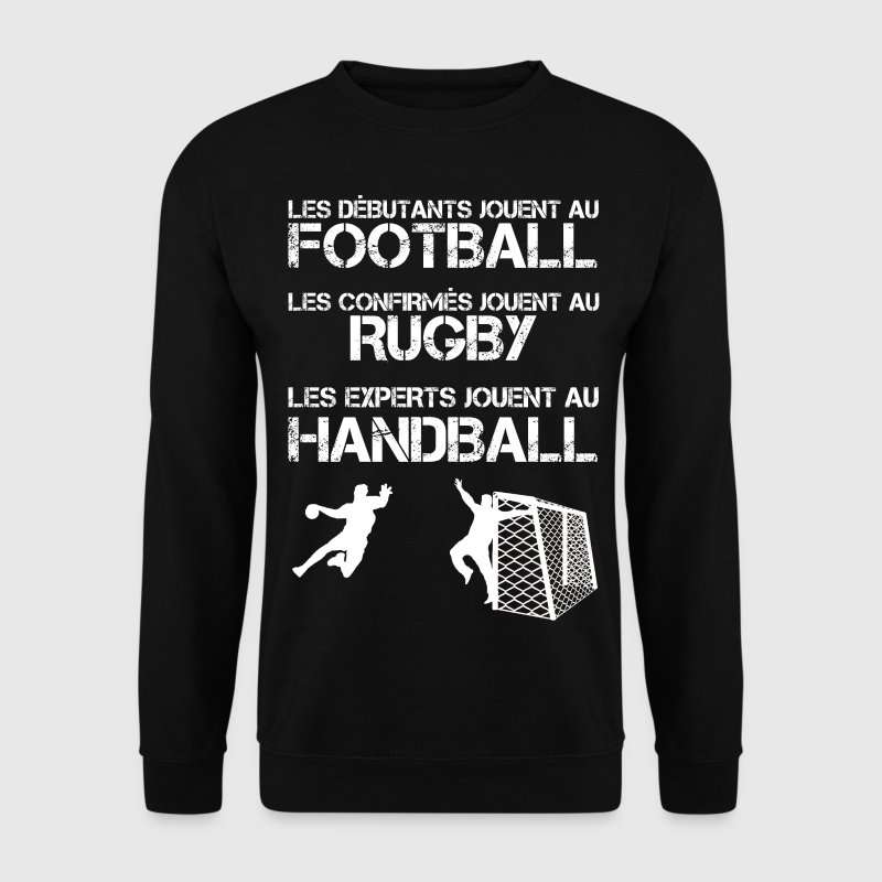 Les experts jouent au handball Sweat-shirts - Sweat-shirt Homme