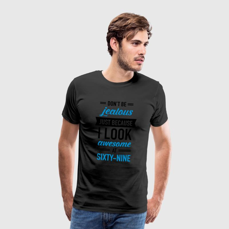 Awesome At Sixty-Nine Tee shirts - T-shirt Premium Homme