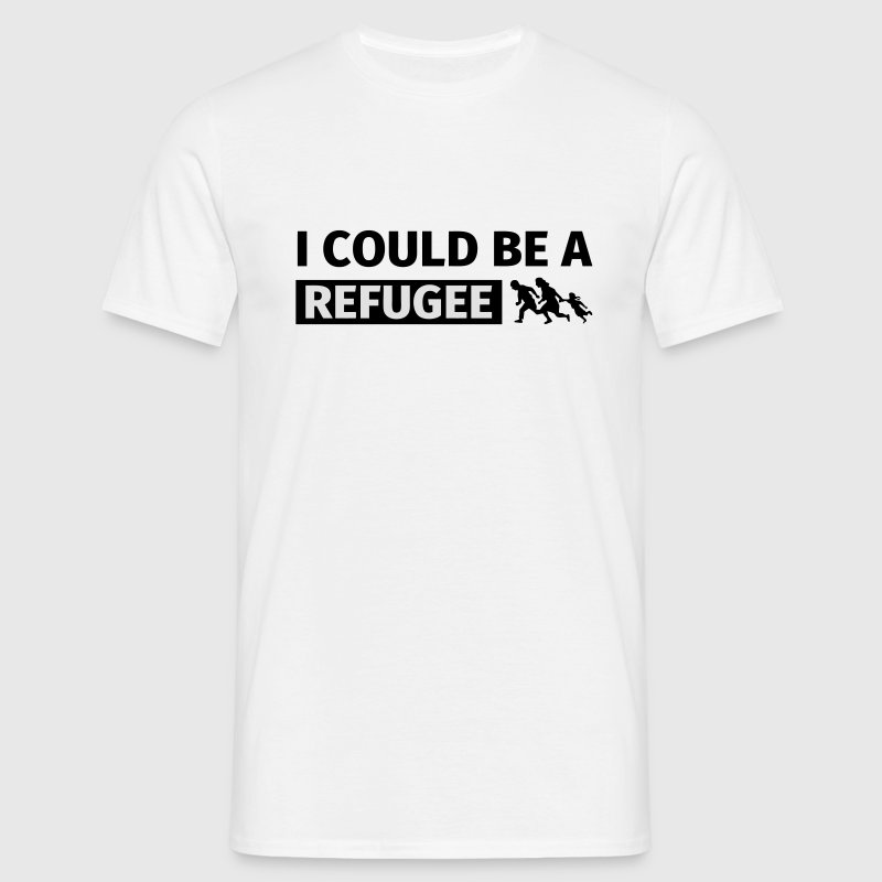 I could be a refugee T-shirts - Herre-T-shirt